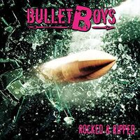 Bulletboys - Rocked & Ripped [Limited Edition]