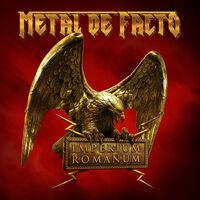 Metal De Facto - Imperium Romanum
