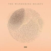 The Wandering Hearts - The Wandering Hearts [Import]