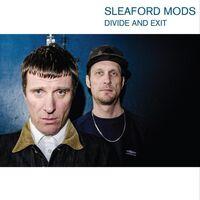 Sleaford Mods - Divide & Exit [LP]