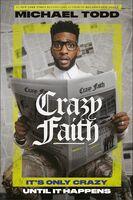 Todd, Michael - Crazy Faith