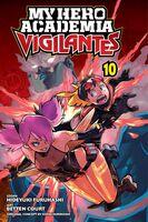Horikoshi, Kohei / Court, Betten - My Hero Academia: Vigilantes, Vol. 10