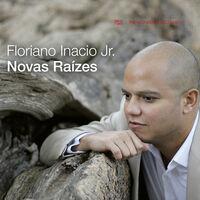 Floriano Inácio Jr. - Novas Raizes