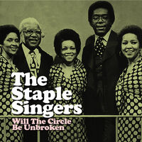 Staple Singers - Will The Circle Be Unbroken (Mod)