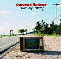 Somerset Thrower - Paint My Memory