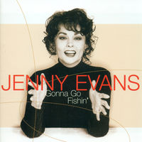 Jenny Evans - Gonna Go Fishin