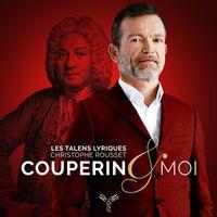 Les Talens Lyriques / Christophe Rousset - Couperin & Moi