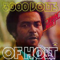 John Holt - 3000 Volts of Holt