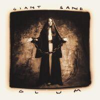Giant Sand - Glum (25th Anniversary Edition) (Aniv)
