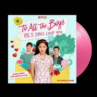 Various Artists - To All The Boys: P.S. I Still Love You (Music From The Netflix Film) [Pink LP]
