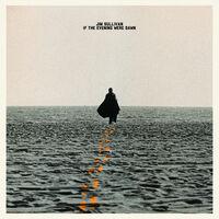 Jim Sullivan - If The Evening Were Dawn (Clear/Gold Vinyl) [Clear Vinyl]