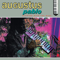 Augustus Pablo - Blowing With The Wind (Uk)
