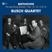 Beethoven / Quatuor Busch - Beethoven: Late String Quartets 12 14 15 & 16