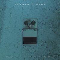 Various Artists - Southeast Of Saturn [2LP]