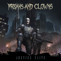 Freaks & Clowns - Justice Elite