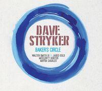 Dave Stryker - Baker's Circle