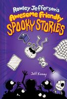 Kinney, Jeff - Rowley Jefferson's Awesome Friendly Spooky Stories