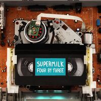 Supermilk - Four By Three (Uk)