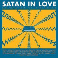 Satan In Love Rare Finnish Synth-Pop & Disco - Satan In Love Rare Finnish Synth-pop & Disco 1979-1992 (Various       Artists)