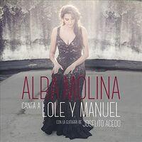 Alba Molina - Alba Canta A Lole Y Manuel