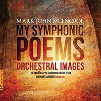 Janá�ek Philharmonic Orchestra - My Symphonic Poems (2pk)