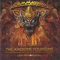 Gamma Ray - Hell Yeah: Live In Montreal