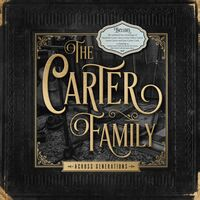 The Carter Family - Across Generations [LP]