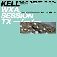 Kelly Moran - WXAXRXP Session EP [Vinyl]