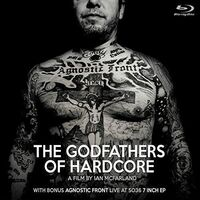 Agnostic Front - The Godfathers Of Hardcore [Limited Edition Blu-ray + 7in]
