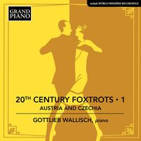 Gottlieb Wallisch - 20th Century Foxtrots 1