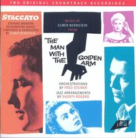 Elmer Bernstein - Johnny Staccato / The Man With the Gold Arm (Original Soundtrack Recordings)