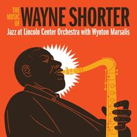 Jazz At Lincoln Center Orchestra - Music Of Wayne Shorter