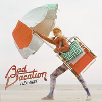 Liza Anne - Bad Vacation [LP]