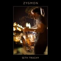 Seth Trachy - Zygmon
