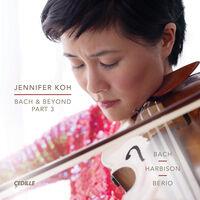 Jennifer Koh - Bach & Beyond Part 3 (2pk)