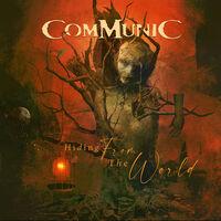 Communic - Hiding From The World [Digipak]