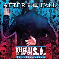 After The Fall - Welcome To The New S.a.