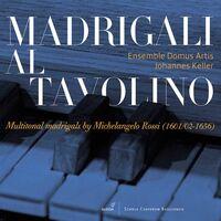 Ross / Ensemble Domus Artis / Keller - Madrigali Al Tavolino