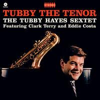 Tubby Hayes - Tubby The Tenor (Bonus Tracks) [Limited Edition] [180 Gram] (Spa)