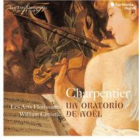 Les Arts Florissants - Charpentier: A Christmas Oratorio