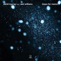 David Murray - Blues For Memo