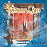 Freedom Call - Stairway To Fairyland (Can)