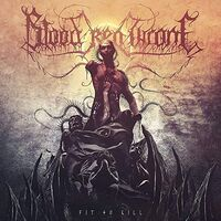 Blood Red Throne - Fit To Kill [Colored Vinyl] (Grn)