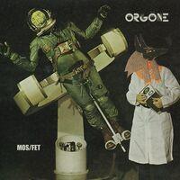 Orgone - Mos / Fet
