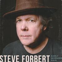 Steve Forbert - Early Morning Rain
