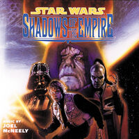 Joel McNeely - Star Wars: Shadows Of The Empire