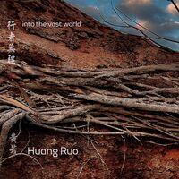Ruo / Zhang - Into The Vast World