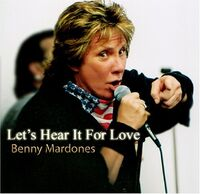 Benny Mardones - Let's Hear It For Love (Mod)
