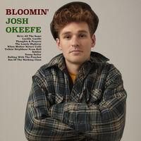 Josh Okeefe - Bloomin' Josh Okeefe [LP]