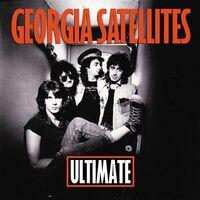 Georgia Satellites - Ultimate Georgia Satellites (Uk)